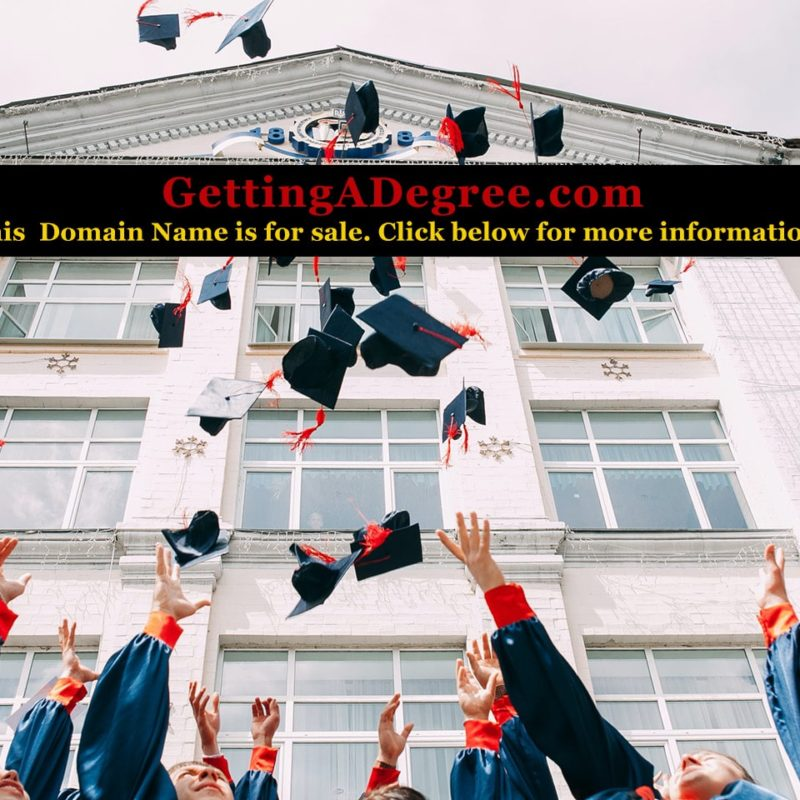 Getting A Degree (Domain for sale: GettingaDegree.com)